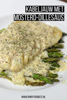 Kabeljauw met mosterd-dillesaus - OhMyFoodness Easy Healthy Recipes, Gourmet Recipes, Vegetarian Recipes, Onion Recipes, Fish Recipes, Tapas, Good Food, Yummy Food, How To Cook Fish