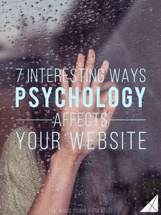7 interesting ways psychology affects your website - GREAT marketing tips here for your biz blog