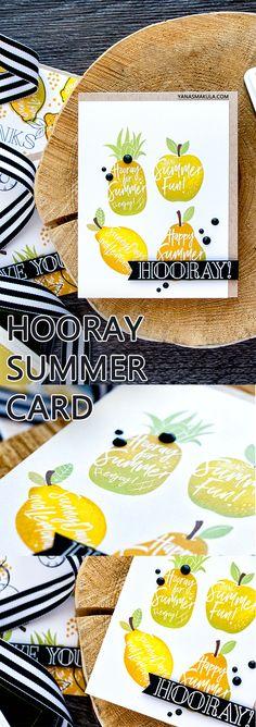 Hooray for Summer! Dancing Fruits (Simon Says Stamp) card by Yana Smakula. Watch video tutorial on my blog - http://www.yanasmakula.com/?p=58688