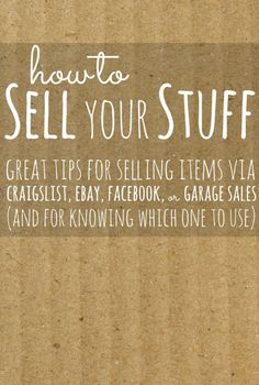 How to Sell Your Stuff -- great tips for selling things on various websites and garage sales. Saving Ideas, Money Saving Tips, Money Savers, Money Tips, Money Hacks, Things To Know, Things To Sell, Pot Pourri, Do It Yourself Inspiration