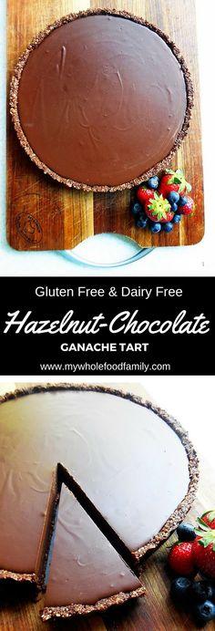 Hazelnut Chocolate Ganache Tart - gluten free and dairy free - from www.mywholefoodfamily.com