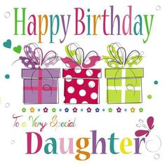 Happy Birthday Daughter – Wishes , Quotes, Messages Happy Birthday Daughter Wishes, Happy Birthday Ecard, Birthday Wishes For Boyfriend, Birthday Presents For Mom, Simple Birthday Cards, Best Birthday Wishes, Mom Birthday Gift, Happy Birthday Banners, Birthday Quotes