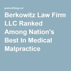 Berkowitz Law Firm LLC Ranked Among Nation's Best In Medical Malpractice