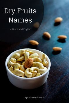In this guide, you will find a detailed list of dry fruits, nuts and seeds names in Hindi and English along with their uses in Indian food culture. Dry Fruits Names, Fruits Name List, Fruit Names, Yummy Snacks, Delicious Recipes, Snack Recipes, Yummy Food, Food Tips, Food Hacks