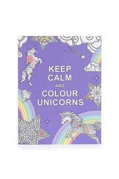 Keep Calm And Colour Unicorns Book