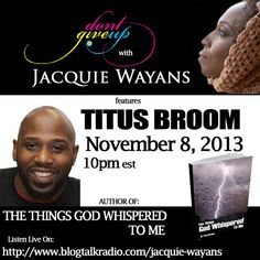 Join Author Titus Broom on Don't Give Up with Jacquie Wayans