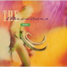 Pod - The Breeders