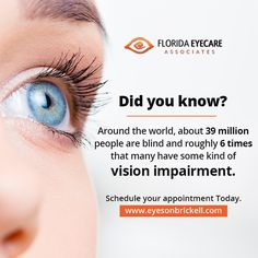Did you know? Around the world, about 39 million people are blind and roughly 6 times that many have some kind of vision impairment. Brickell Miami, Did You Know, Blinds, Around The Worlds, Times, People, Window Shutters, Curtains, Jalousies