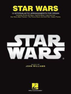 Star Wars for Organ - By John Williams