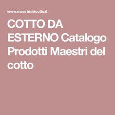 COTTO DA ESTERNO Catalogo Prodotti Maestri del cotto