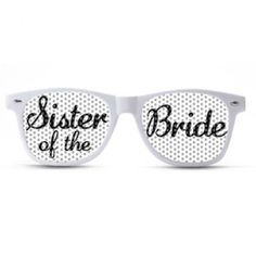 Sister of the Bride Sunglasses