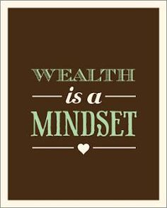 True wealth begins with our mindset & with the right mindset anything is possible! #BuildWealth #CreateReality #CreateLiveBe
