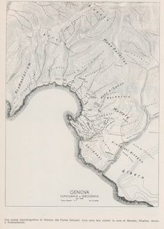 """C'ERA UNA VOLTA GENOVA - Idro-topographic map of the Genoa's rade as it was  before any Human intervention. (from the old pubication """"Forma Genuae"""")"""