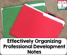 Get the most out of your professional development notes. Effectively organize your PD notes - paper or paperless options discussed! Great ideas from 2 Peas and a Dog.