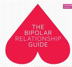 Bipolar Disorder Relationship Guide  See more at:http://www.thatdiary.com/ for more relationship tips  #relationship #tips