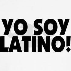 I Am Latino!