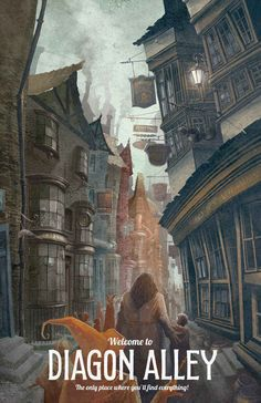 "These Imagined Travel Posters Bring ""Harry Potter"" Spots To Life Welcome to Diagon Alley,were you'll find everything"