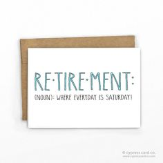 Funny retirement business cards retirement party invites and funny retirement congratulations card everyday is saturday colourmoves