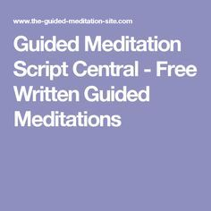 guided meditation script central  free written guided