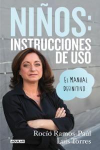 NIÑOS INSTRUCCIONES DE USO EL MANUAL DEFINITIVO - 9788403014183 - www.libreriarioebro.es