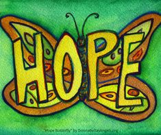 Green Hope Butterfly Inspirational Word Art Painting Art Painting Gallery, Watercolor Art Paintings, Green Butterfly, Butterfly Wings, Words Of Hope, Love Words, Orange Band, Chakra Colors, Awareness Ribbons