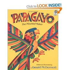 Papagayo, a trickster tale from the Amazon rainforest