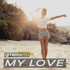 """Frühling für die Ohren – DJ Territo startet die Festival Saison mit seiner neuen Single """"My Love""""  DJ Territo meldet sich zusammen mit dem Label KHB Music zurück, um seine energiegeladene Frühlingshymne """"MY Love"""" zu präsentieren.   #Deep House #EDM #Electro #Music #Must Read #Neuigkeiten #New Release #Spotify #Video #Videopremiere"""