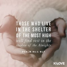 K-LOVE's Verse of the Day. Those who live in the shelter of the Most High will find rest in the shadow of the Almighty. Bible Scriptures, Bible Quotes, Jesus Quotes, Cool Words, Wise Words, Psalm 91 1, Shadow Of The Almighty, All That Matters, Faith In God