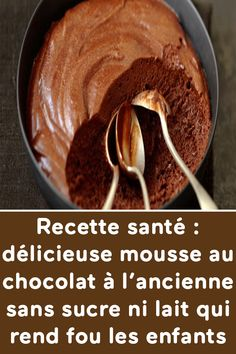 Recette santé : délicieuse mousse au chocolat à l'ancienne sans sucre ni lait qui rend fou les enfants Chocolate Mousse Cake Filling, Chocolate Cake Recipe Easy, Dairy Free Chocolate, Top Recipes, Easy Cake Recipes, Sweet Recipes, Dessert Recipes, Desserts With Biscuits, Cookie Desserts