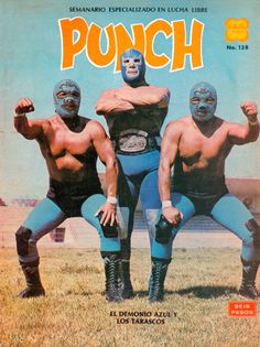 TigerRoll, humungus: El Demonio Azul a.k.a. Blue Demon and...