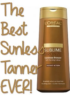 The BEST Sunless Tanner EVER -  From a girl who has tried them ALL!