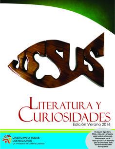Literatura y Curiosidades: ARTESANÍAS *Catálogo . verano 2016* Detalle de artículos que ofrecemos al público con el fin de recaudar fondos para el funcionamiento de programas de ayuda y orientación integral y espiritual a la comunidad.