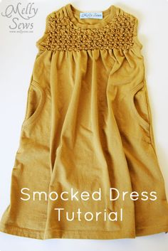 Smocked Dress tutorial by Melly Sews (my mom used to make this look so effortless)