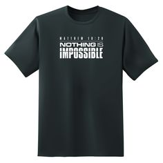 T-Shirt Nothing Is Impossible - Men's