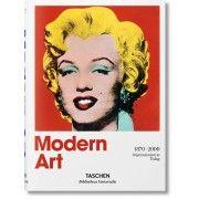 Modern Art 1870–2000 - Impressionism to Today by Taschen