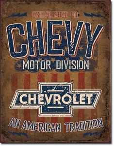 Vintage Trucks Muscle Chevrolet Chevy Motor Division Classic Cars Tin Metal Sign - Brand new. Ford Classic Cars, Classic Chevy Trucks, Classic Chevrolet, Van Chevrolet, Motos Retro, Chevy Motors, Chevy Girl, Garage Signs, Garage Art