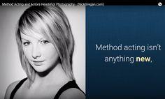 Actors Headshots ans Method Acting