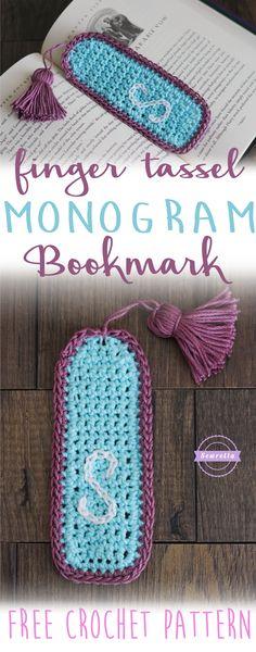 Finger Tassel Tutorial & Monogram Bookmark | Free Crochet Pattern from Sewrella