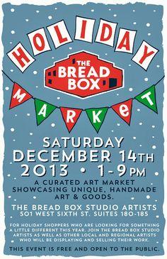 The Bread Box Holiday Market - Saturday, December in Lexington, KY (art by Cricket Press) Box Studio, Bread Boxes, Holiday Market, Craft Markets, Art Market, Cricket, December, Arts And Crafts, Marketing