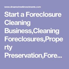 start foreclosure cleanup