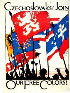 The most famous of the propaganda posters produced by Preissig for the Wentworth Institute during World War I calling on Czechoslovaks living abroad to join the Czech legion Fine Art Prints, Framed Prints, Canvas Prints, Canvas Art, Political Posters, Poster On, World War I, Free Coloring, Poster Size Prints