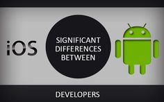 4 Striking differences between #iOS and #Android developers