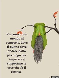 Italian Quotes, Quotes About Everything, My Mood, Grinch, Karma, Wisdom, Positivity, Humor, Feelings