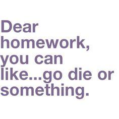 Ugh, Homework.