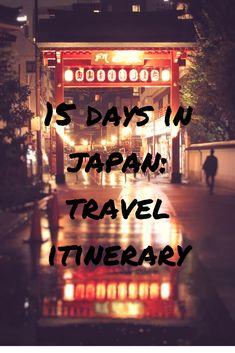 15 DAYS IN JAPAN... Days 1 to 5: Itinerary for TOKYO, NIKKO and KYOTO. Visit Asakusa, Shibuya, Sinjuku, Harajuku, Akihabara, Odaiba and Gion.