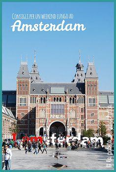 Come organizzare un weekend lungo ad Amsterdam - Amsterdam travel tips #amsterdam #lapatataingiacchetta