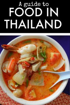 Thailand Travel and Food. Thai food guide for beginners - What to order, what to eat, what to try. A simple guide to Thai dishes to help you sample the best food Thailand has to offer Pictured: tom yum goong Thai soup. Part of our World Food series Food Thailand, Thailand Travel, Asia Travel, Travel Tips, Travel Destinations, Thai Recipes, Asian Recipes, Healthy Recipes, Best Thai