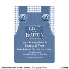 Denim Overalls Cute as a Button Blue Card Cute as a button denim overalls with blue gingham shirt and a lollipop in the back pocket, baby shower invitation. Perfect for farm themes or rustic country baby showers. Denim Baby Shower, Cowboy Baby Shower, Baby Shower Fun, Baby Showers, Fun Baby, Baby Boy, Blue Gingham Shirts, Baby Blue Nursery, Football Baby Shower