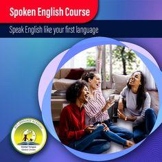 Spoken English course in Kolkata - IITT Language Academy English Course, First Language, Learning, Studying, Teaching, Education