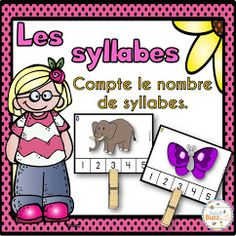 Les syllabes Syllables Kindergarten, Montessori Preschool, French Immersion, Teacher Hacks, Literacy Centers, Diy For Kids, Elementary Schools, Activities, Teaching
